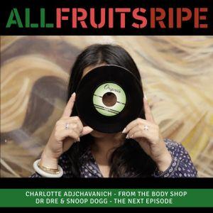 All Fruits Ripe - Charlotte Adjchavanich (Episode 6)
