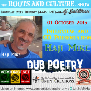 Dub Poetry special with live interview and CD presentation of Haji Mike & the Breadwinners