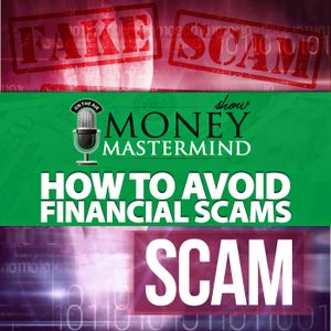 MMS054: How to Avoid Financial Scams