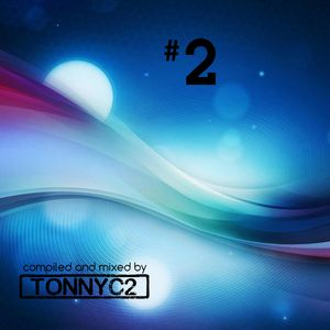 Mixed and compiled by TonnyC2 - #2