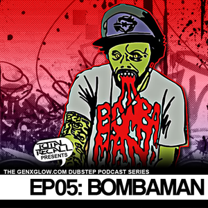 Total Recall's Dubstep Podcast Series: Ep 5 with BOMBAMAN