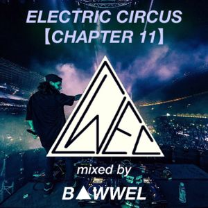 Electric Circus【Chapter 11】
