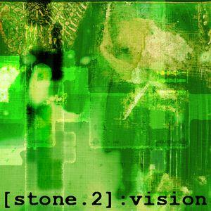 [stone.2] : vision