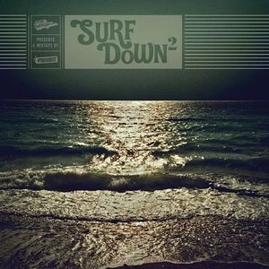 Livestock Presents - Surf Down 2 - A Mixtape By The Freshest