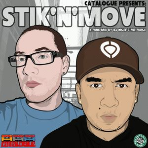 Catalogue Presents: Stik'n'Move (this section mixed by Mr Fudge)