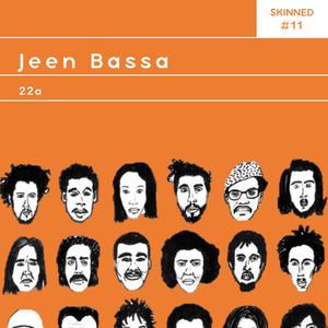 Skinned 011 » Jeen Bassa [22a]