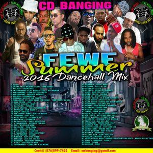 Cd Banging Fewe Summer Dancehall Mix 2016