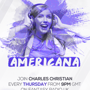 Americana Show With Charles Christian - June 11 2020 www.fantasyradio.stream