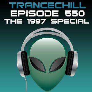 TranceChill 550 (The 1997 Special) (15.09.2014)
