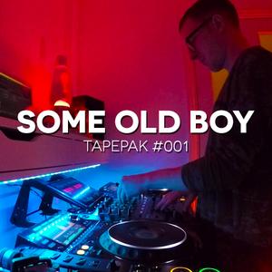 SOME OLD BOY - TAPEPAK #001
