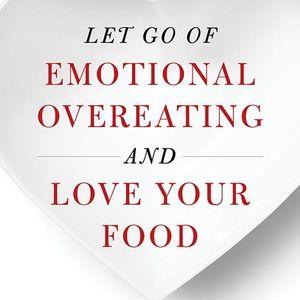 Arlene B. Englander: Let Go of Emotional Overeating!