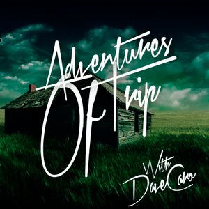 Dave Caro @ Adventures of Trip 036 (Trance-FM Sep 29, 2011)