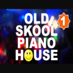Old Skool Piano House Early 90s