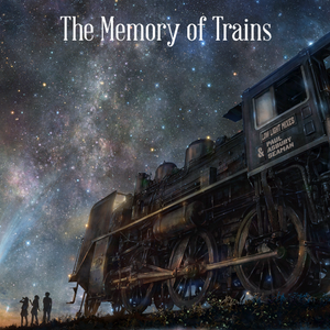 The Memory of Trains