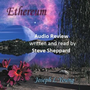 Audio Review Joseph L Young Ethereum