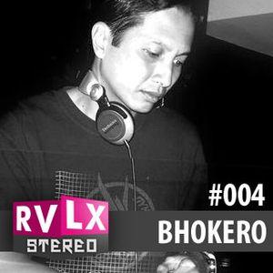 Ravelex Stereo #004 - Bhokero (Sound Syndicated)