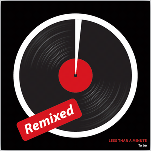 "LessThanAminute ""To Be Remixed"" Minimix"
