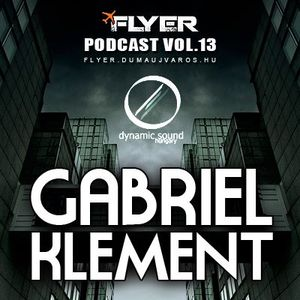 Flyer Podcast Vol. 13. : Gabriel Klement