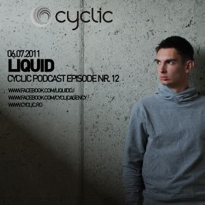 Cyclic Podcast Episode Nr 12 - Liquid - 06.07.2011