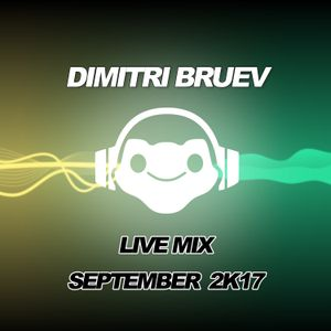 Dimitri Bruev - Live Mix (September 2k17)