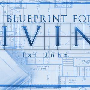 A Blueprint for Living: Live in Faith