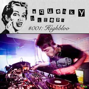 Highbloo - Squeaky Bleeps #001