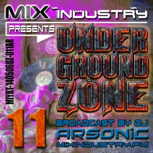 ► UNDERGRoUND ZoNE 11 [1991-1995] ► @ MIX INDUSTRY Radio