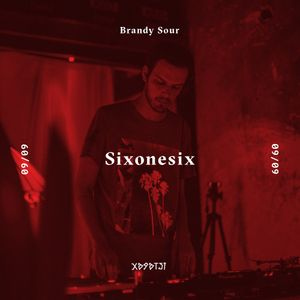 Sixonesix | Brandy Sour x Χαράτσι Καφενείον
