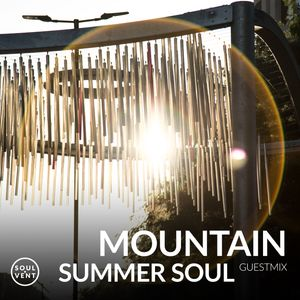Summer Soul 2018: Mixed by Mountain