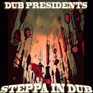 Dub Presidents Mixtape - Steppa in Dub - vol.2 (2012)