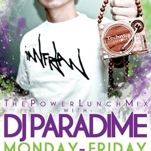 POWER LUNCH MIX W/ DJ PARADIME