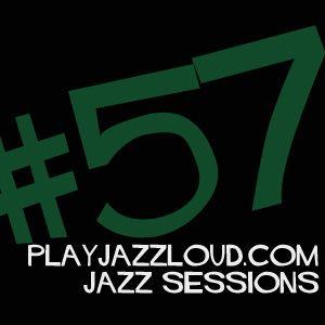 playjazzloud sessions vol. 57