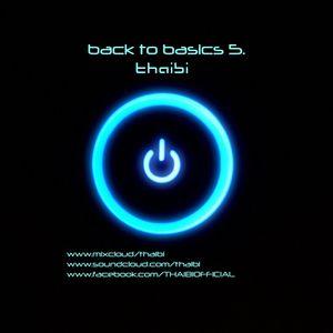 THAIBI - BACK TO BASICS 5.