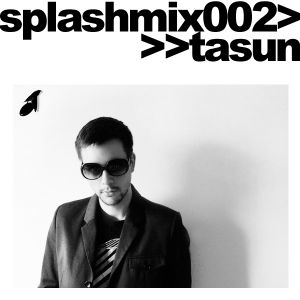 Splashmix002 - Tasun
