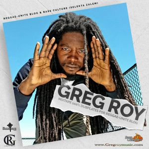 Greg Roy - 100% Dubplates for Reggae​​​-​​​Unite Blog