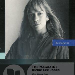 After Hours on Poplie Radio: Rickie Lee Jones - The Magazine