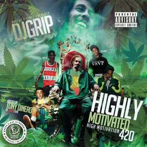 DJ Grip-Highly Motivated(High Motivation 420)