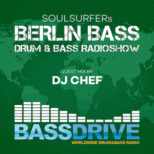 Berlin Bass 070 - Guest Mix by DJ CHEF