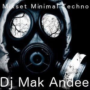 Mix Minimal Techno 2 By Dj Mak Andee
