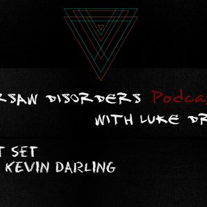 Warsaw Disorders Podcast#11 - Kevin Darling