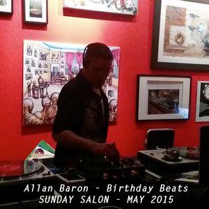 Allan Baron - Sunday Salon - May 24 2015 - Mix down - Birthday Beats!