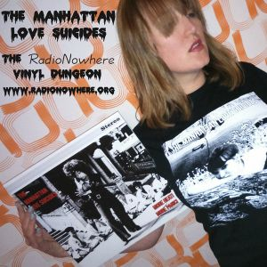 The Vinyl Dungeon 18.March.2015 - The Manhattan Love Suicides