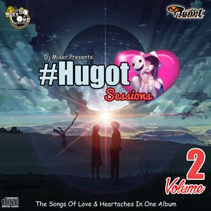 Dj Mixer's The Hugot Sessions (The Megamix) Volume 2 [The Preview]