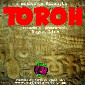 TOROH EPISODIO 2