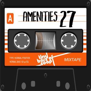 Amenities 27 (Mixtape: Indie Rock, 127 bpm)