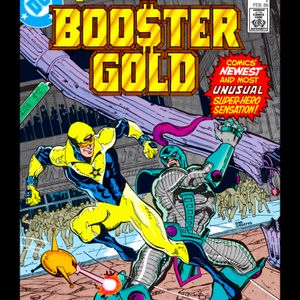 34 - Booster Gold #1 - The First Appearance Of Booster Gold
