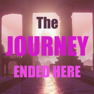 Journey Ends.