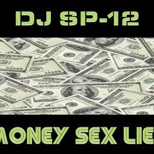 MONEY, SEX, LIES (MixTape Movie Soundtrack)