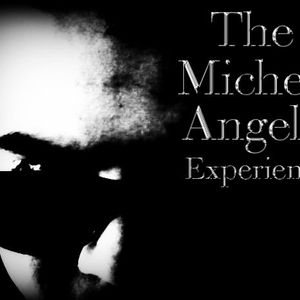 The Micheal Angello Experience