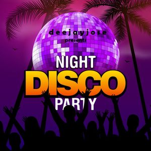 Night Disco Party Mix by deejayjose